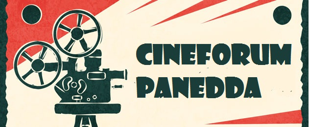 CINEFORUM PANEDDA